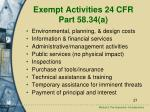exempt activities 24 cfr part 58 34 a