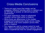 cross media conclusions