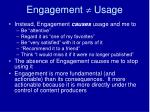 engagement usage