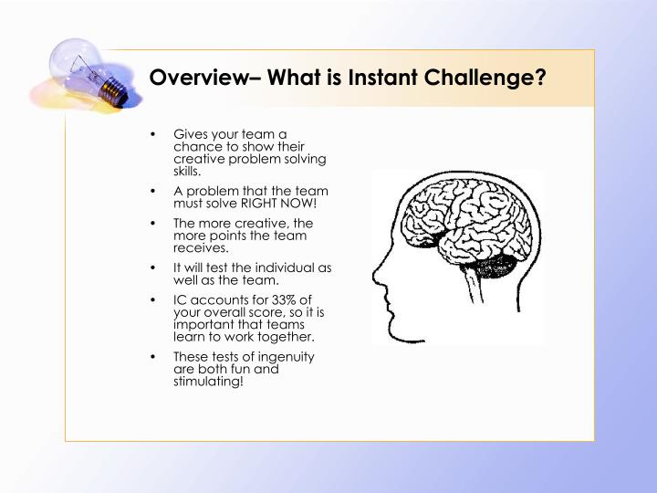 Overview what is instant challenge