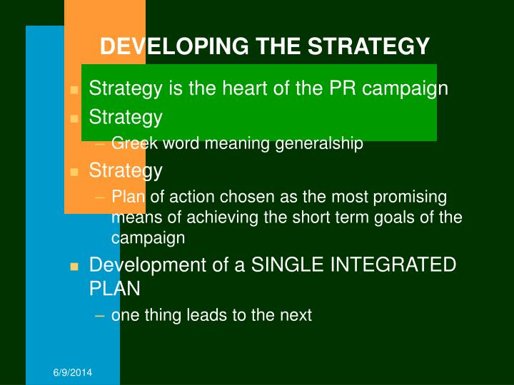 DEVELOPING THE STRATEGY