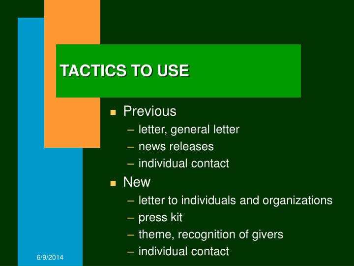 TACTICS TO USE