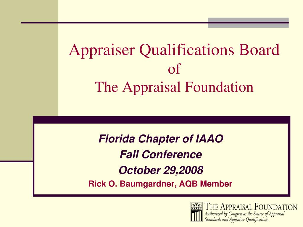 appraiser qualifications board of the appraisal foundation