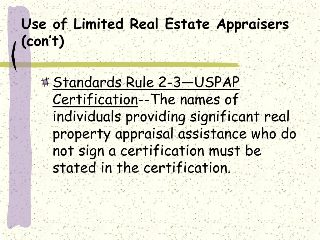 Use of Limited Real Estate Appraisers (con't)
