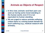 animals as objects of respect
