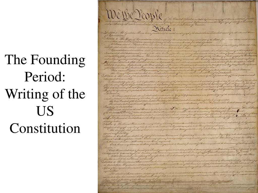 the founding period writing of the us constitution l.