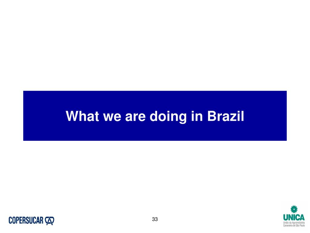 What we are doing in Brazil