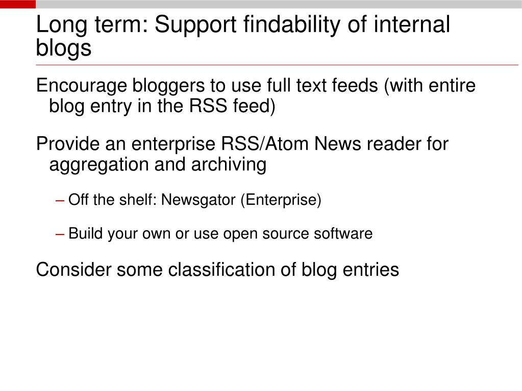 Long term: Support findability of internal blogs