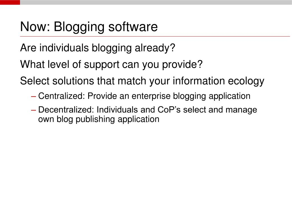 Now: Blogging software