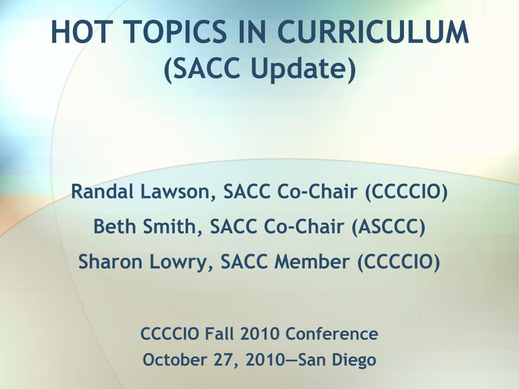 hot topics in curriculum sacc update l.