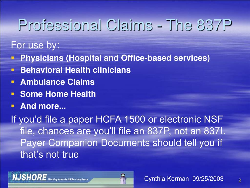 Professional Claims - The 837P