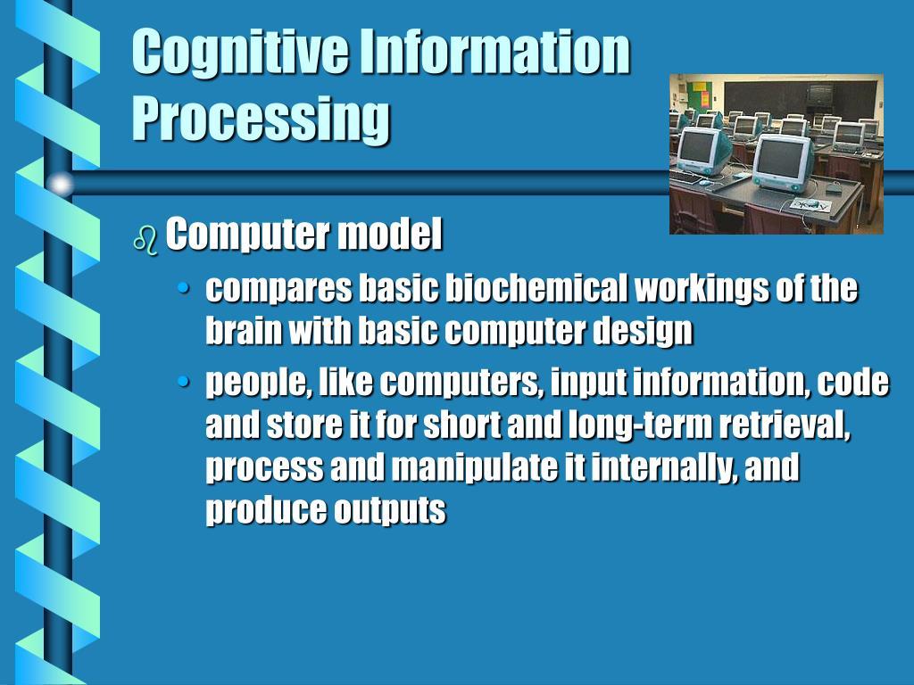 Cognitive Information Processing