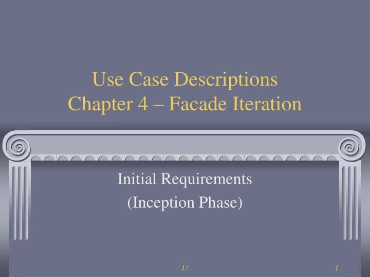 Use case descriptions chapter 4 facade iteration