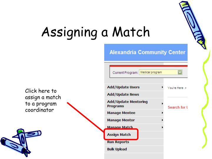 Assigning a Match