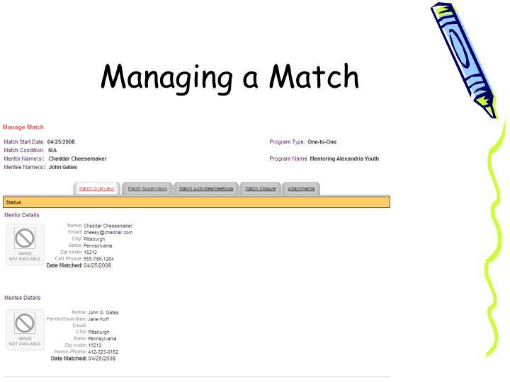 Managing a Match