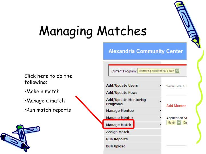 Managing Matches