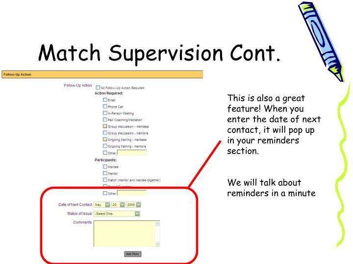 Match Supervision Cont.