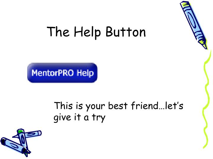 The Help Button