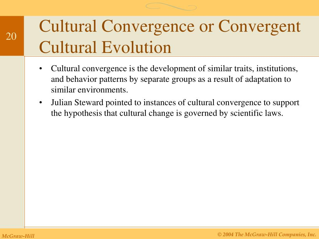 Cultural Convergence or Convergent Cultural Evolution