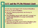 lcc and the 5 de minimis limit