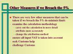 other measures if we breach the 5
