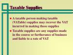 taxable supplies
