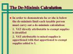the de minimis calculation