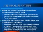 abnomal plantiffs