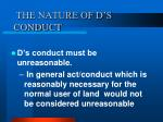 the nature of d s conduct