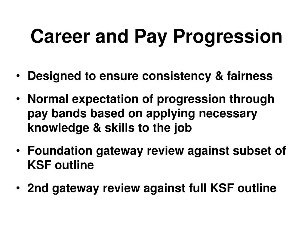 Career and Pay Progression