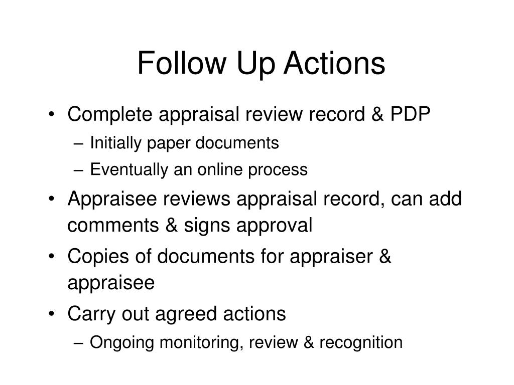 Follow Up Actions