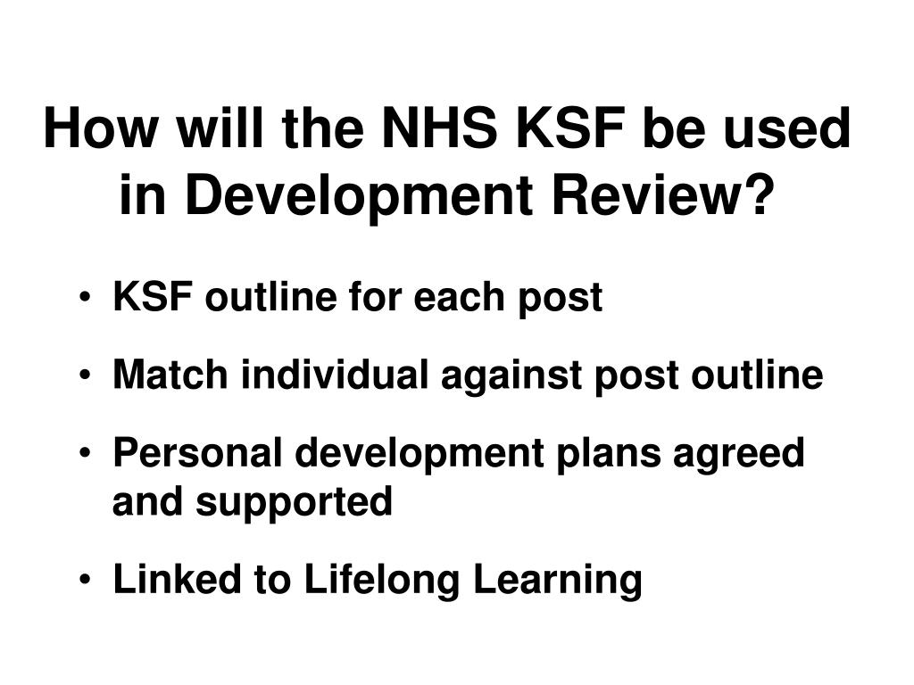 How will the NHS KSF be used in Development Review?