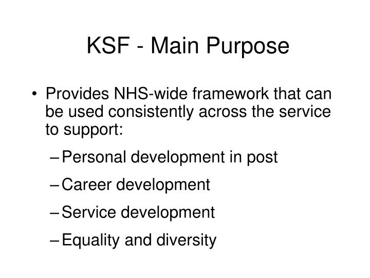 Ksf main purpose