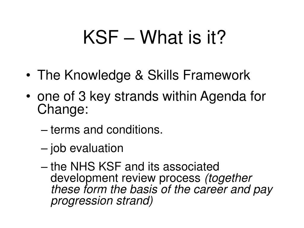 KSF – What is it?