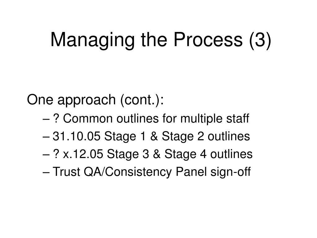Managing the Process (3)