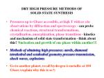dry high pressure methods of solid state synthesis