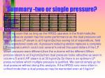 summary two or single pressure