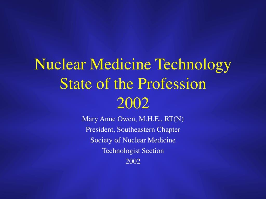 nuclear medicine technology state of the profession 2002 l.