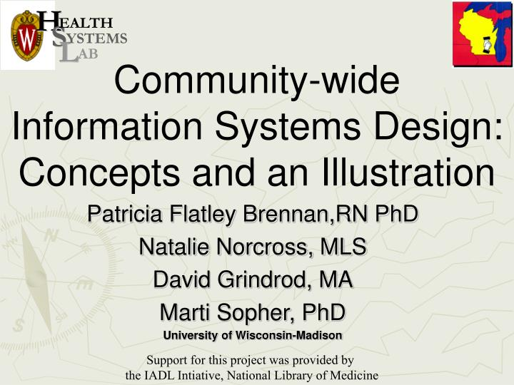 Community wide information systems design concepts and an illustration