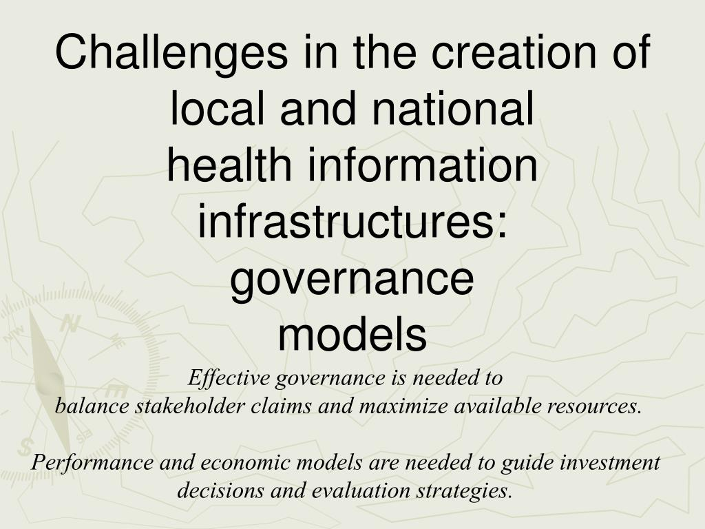 Challenges in the creation of local and national