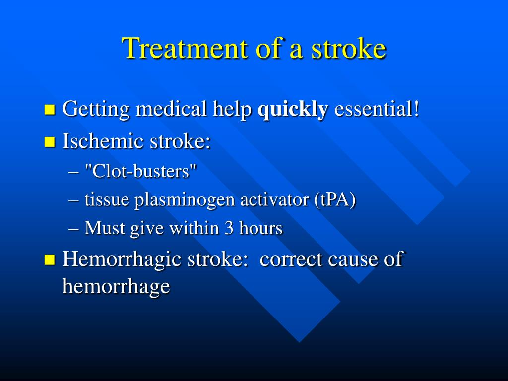 Treatment of a stroke
