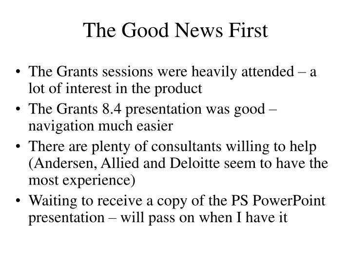 The Good News First