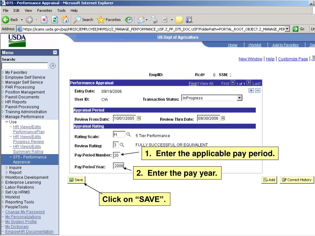 1.  Enter the applicable pay period.
