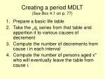 creating a period mdlt see box 4 1 on p 77