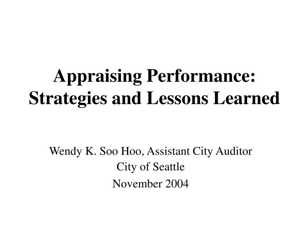 appraising performance strategies and lessons learned l.
