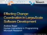 effecting change coordination in large scale software development