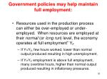 government policies may help maintain full employment