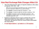 how real exchange rate changes affect ca