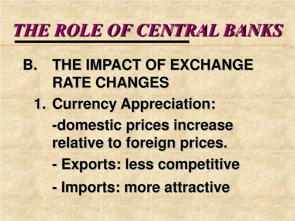THE ROLE OF CENTRAL BANKS