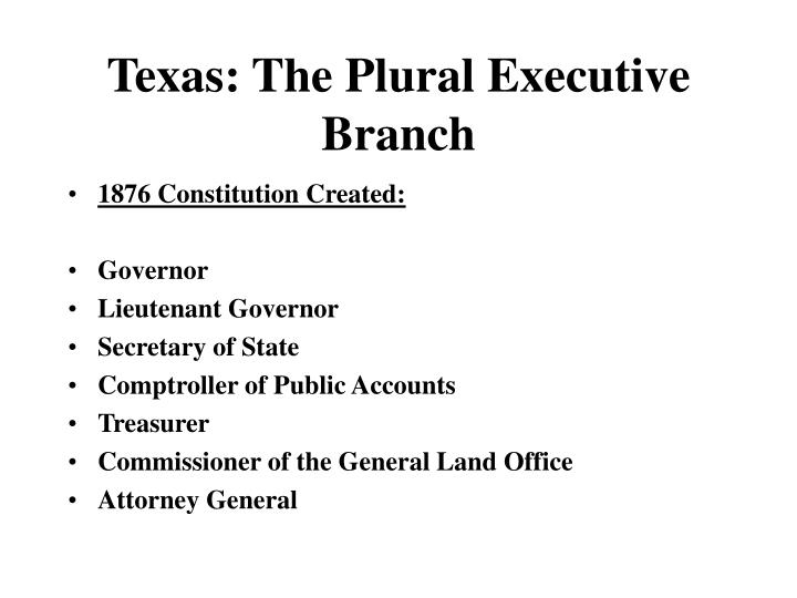 Ppt texas the plural executive branch powerpoint for Bureau plural